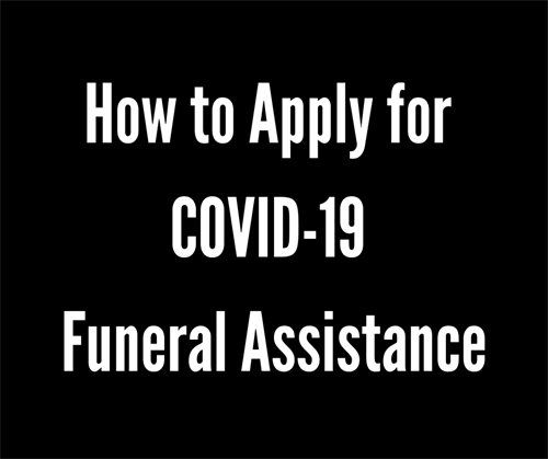 How to Apply for COVID-19 Funeral Assistance